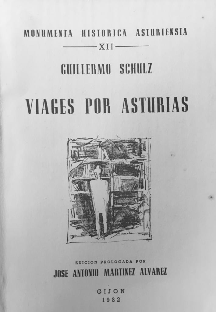 """Portada del libro: """"Guillemo Schulz. Viajes por Asturias (1836-1843)"""""""